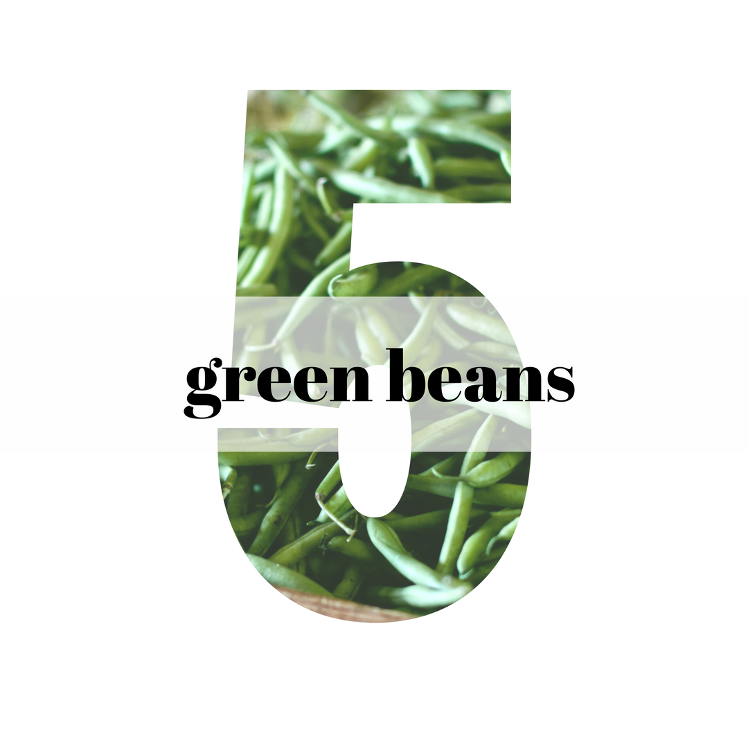 5 Ways with Green Beans