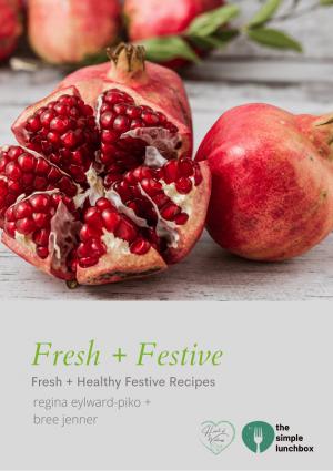 The Simple Lunchbox - Fresh + Festive ebook - Cover